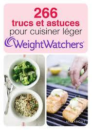 trucs et astuces de cuisine 266 trucs et astuces pour cuisiner léger weight watchers amazon fr
