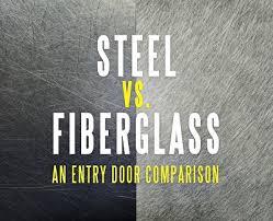 Steel Vs Fiberglass Exterior Door Steel Vs Fiberglass An Entry Door Comparison Kravelv
