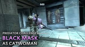 batman arkham city black mask as catwoman predator