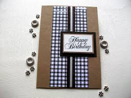 happy birthday cards for him brown with black and white checkered accents handmade