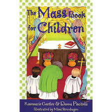 the mass book for children the catholic company