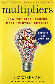 multipliers revised and updated how the best leaders make