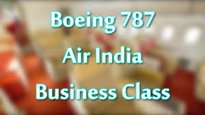 Air India Seat Map by Business Class Boeing 787 Air India Overview Youtube