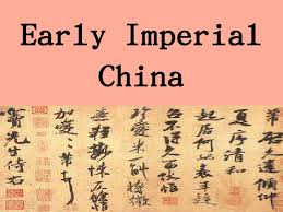 imperial china early imperial china