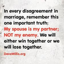 marriage sayings quotes dave willis marriage quote in every disagreement in