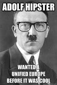 Meme Hipster - image 834362 hipster hitler know your meme
