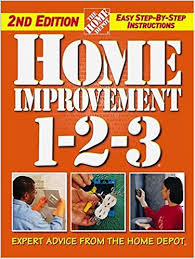 home improvement 1 2 3 expert advice from the home depot home
