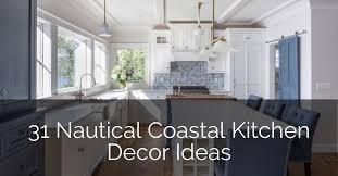 kitchen decorating ideas with cabinets 31 nautical coastal kitchen decor ideas sebring design build