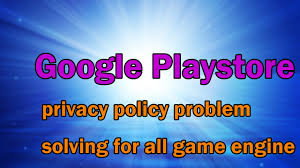 google playstore privacy policy problem solving for all game
