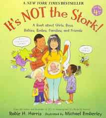 it u0027s not the stork a book about girls boys babies bodies