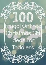 Homemade Christmas Gifts For Toddlers - 100 frugal or free christmas gifts for toddlers little house living