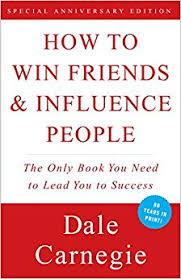how to win friends u0026 influence people dale carnegie