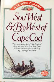 sou u0027west u0026 by west of cape cod the classic evocation of new