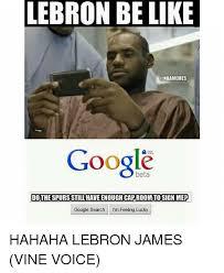 Lebron James Memes - 25 best memes about lebron james vine lebron james vine memes