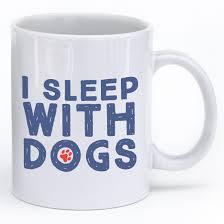 i sleep with dogs mug u2013 iheartdogs com