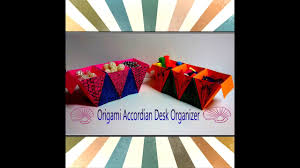 Origami Desk Organizer And Craft Tutorial How To Make Origami Accordian Desk