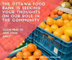 Seeking Ottawa The Ottawa Food Bank Is Seeking Your Input On Our In The
