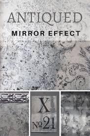 best 25 distressed mirror ideas on pinterest antiqued mirror