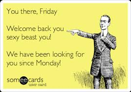 Sexy Beast Meme - you there friday welcome back you sexy beast you we have been