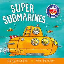 super submarines tony mitton macmillan