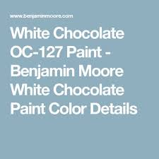 oc 127 white chocolate colors paint colors and paint