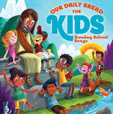 sunday songs kids songs daily bread kids cd