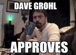 Foo Fighters Meme - fresh poooots