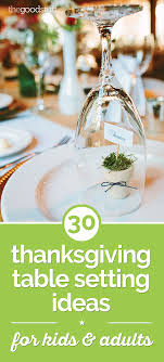 thanksgiving table favors adults 31 thanksgiving table setting ideas for kids adults thegoodstuff