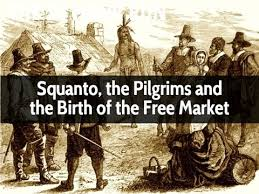 squanto the pilgrims and the birth of the free market