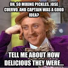 Jose Cuervo Meme - creepy wonka memes quickmeme