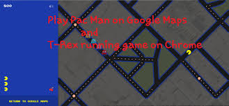 Chrome Maps Play T Rex Running Game On Chrome Offline And Pac Man On Google