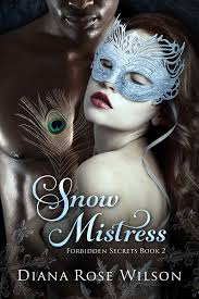 snow mistress ebook by diana rose wilson official publisher page