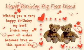 happy birthday dear friend top 85 birthday wishes for