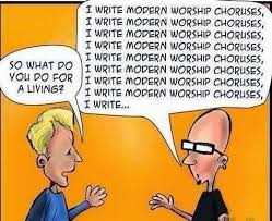 i write modern worship choruses for a living christian