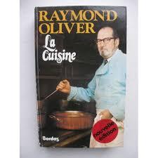 livre cuisine oliver raymond oliver recette cuisine