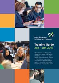 centre for excellence in child and family welfare training guide