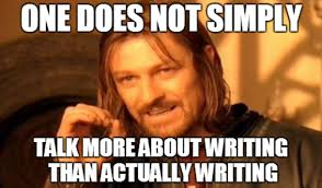 Meme One Does Not Simply - one does not simply writing meme aspiringwriter22