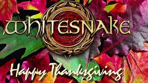 whitesnake members wish you a happy thanksgiving
