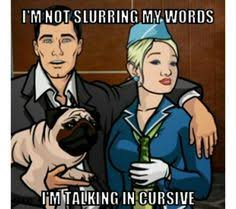 Archer Memes - it s the archer quote down pam poovey danger zone tvs and humor