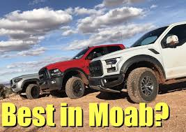 toyota tacoma utah 2017 ford raptor v toyota tacoma trd pro v ram power wagon moab