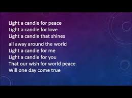 light a candle for peace lyrics light a candle for peace with lyrics youtube