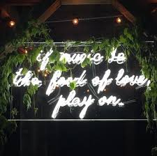 wedding quotes quote garden inside a catskills garden wedding a neon sign with a