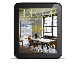 elle home decor best home decor magazines to read on your mobile device interior