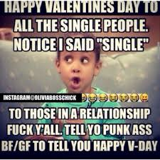 Fuck Valentines Day Meme - ghetto valentines day memes single valentines best of the funny meme