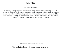 Comforts Definition Ascetic Definition Ascetic Meaning Words To Describe Someone