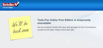 site unavailable turbotax online free edition temporarily unavailable lee s