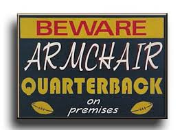 Armchair Quarterback Game Armchair Quarterback Sign 11