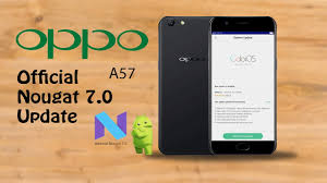 what is the new android update oppo a57 official nougat android 7 0 update