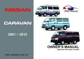 nissan caravan car owners user manual 2001 2012 e25