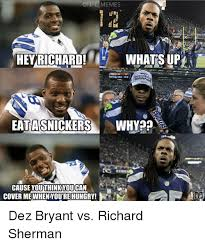 Dez Bryant Memes - memes hey richard whats up eatasnickers why cause